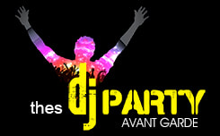 Thes Dj Party by AVANT GARDE